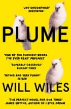 Plume ebook by Will Wiles