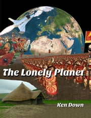 The Lonely Planet ebook by Ken Down