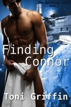 Finding Connor - The Borillian Twist, #1 ebook by Toni Griffin