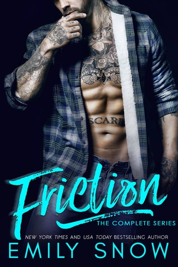Friction - The Complete Series 電子書 by Emily Snow