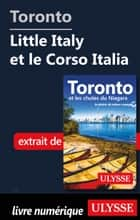Toronto - Little Italy et le Corso Italia ebook by Collectif Ulysse
