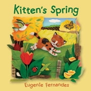 Kitten's Spring ebook by Eugenie Fernandes