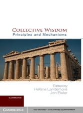 Collective Wisdom - Principles and Mechanisms ebook by