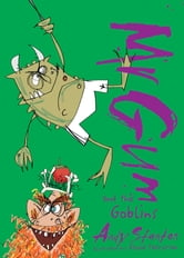 Mr. Gum and the Goblins ebook by Andy Stanton