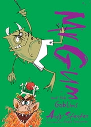 Mr. Gum and the Goblins ebook by Andy Stanton,David Tazzyman