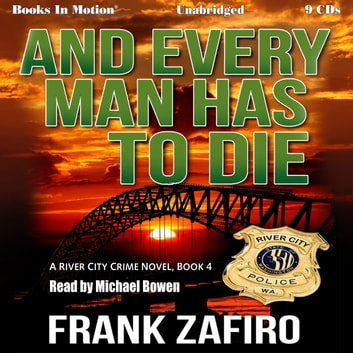 And Every Man Has To Die audiobook by Frank Zafiro