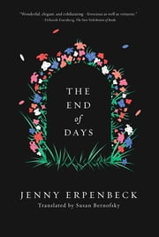 The End of Days ebook by Jenny Erpenbeck,Susan Bernofsky