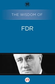 The Wisdom of FDR ebook by Philosophical Library