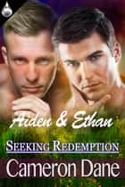 Aidan and Ethan ebook by Cameron Dane