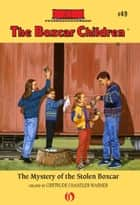 The Mystery of the Stolen Boxcar ebook by Charles Tang, Gertrude  Chandler Warner