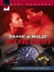 Tame a Wild Stallion ebook by Deborah Fletcher Mello