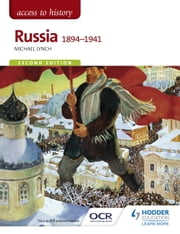 Access to History: Russia 1894-1941 Second Edition ebook by Michael Lynch