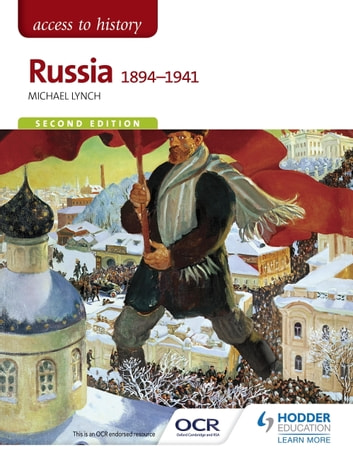 Access to History: Russia 1894-1941 for OCR Second Edition ebook by Michael Lynch