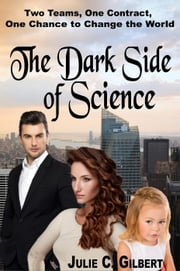The Dark Side of Science - Devya's Children ebook by Julie C. Gilbert