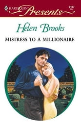 Mistress to a Millionaire ebook by Helen Brooks
