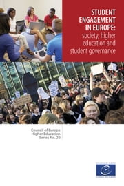 Student engagement in Europe: society, higher education and student governance (Council of Europe Higher Education Series No. 20) ebook by Collectif
