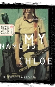 My Name Is Chloe - Diary Number 5 ebook by Melody Carlson