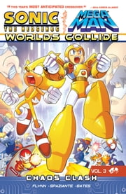 Sonic / Mega Man: Worlds Collide 3 ebook by Sonic/Mega Man Scribes