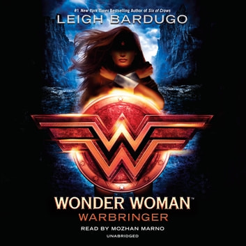 Wonder Woman: Warbringer audiobook by Leigh Bardugo