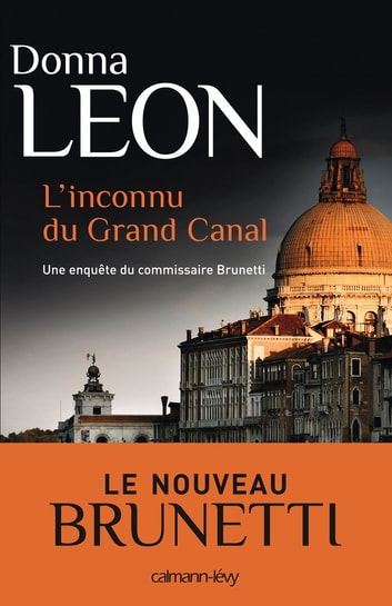 L'Inconnu du grand canal ebook by Donna Leon