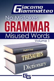 No Mistakes Grammar ebook by Giacomo Giammatteo