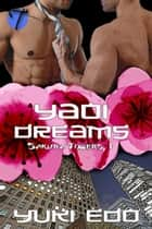 Yaoi Dreams ebook by Yuki Edo