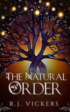 The Natural Order ebook de R.J. Vickers