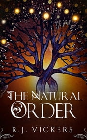 The Natural Order ebook by R.J. Vickers