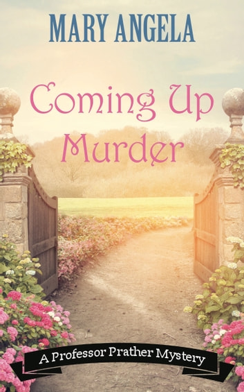 Coming Up Murder ebook by Mary Angela