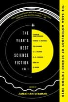 The Year's Best Science Fiction Vol. 1 - The Saga Anthology of Science Fiction 2020 ebook by Jonathan Strahan