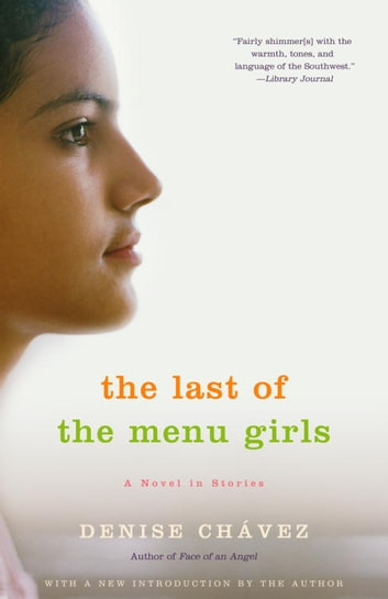 The Last of the Menu Girls ebook by Denise Chávez