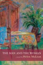 The Man and the Woman ebook by Helen McLean
