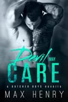 Devil May Care ebook by Max Henry