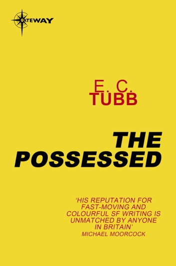 The Possessed ebook by E.C. Tubb