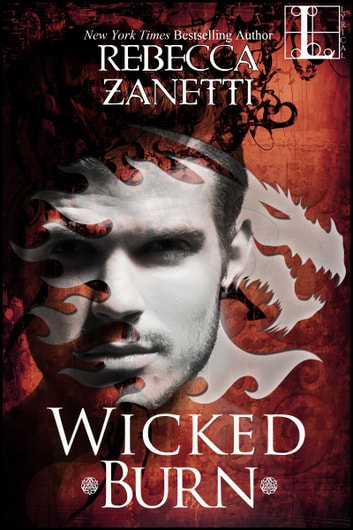 Wicked Burn ebook by Rebecca Zanetti