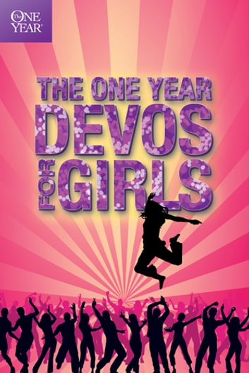 The One Year Devos for Girls ebook by Children's Bible Hour,Tyndale