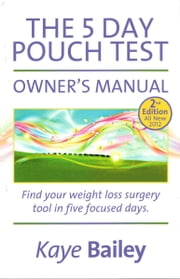 5 Day Pouch Test Owner's Manual ebook by Kaye Bailey