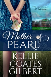 Mother of Pearl ebook by Kellie Coates Gilbert