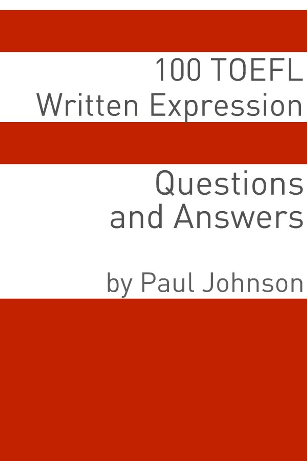 100 TOEFL Written Expression Questions and Answers eBook by Minute Help -  9781610427630 | Rakuten Kobo