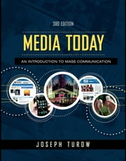 Media Today: An Introduction to Mass Communication, Updated Edition ebook by Turow, Joseph