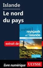 Islande - Le nord du pays ebook by Jennifer Doré Dallas