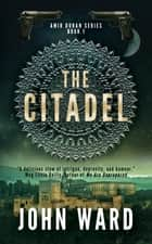 The Citadel ebook by John Ward