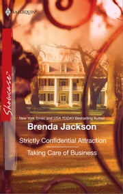 Strictly Confidential Attraction & Taking Care of Business ebook by Brenda Jackson