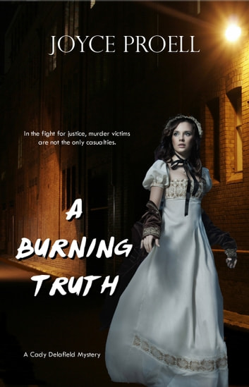 A Burning Truth ebook by Joyce Proell