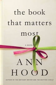 The Book That Matters Most: A Novel ebook by Ann Hood