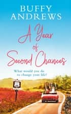 A Year of Second Chances ebook by Buffy Andrews