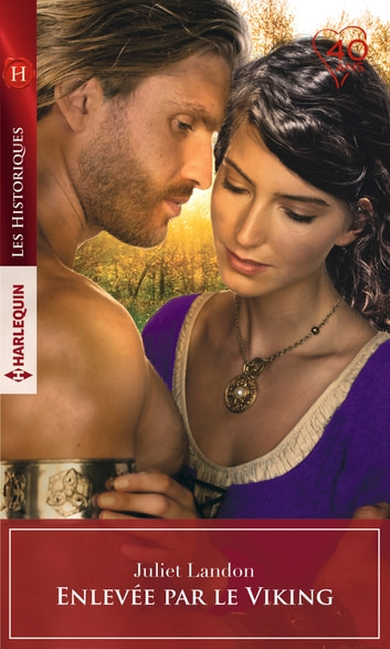 Enlevée par le Viking eBook by Juliet Landon
