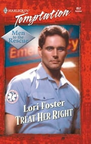Treat Her Right ebook by Lori Foster