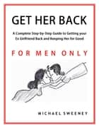 Get Her Back ebook by Michael Sweeney