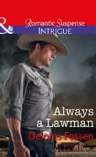 Always A Lawman (Mills & Boon Intrigue) (Blue River Ranch, Book 1) 電子書 by Delores Fossen